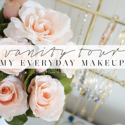 Vanity Tour – My Everyday Go To Makeup