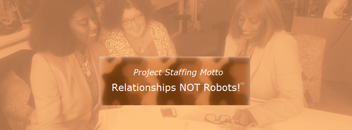 Project Staffing Motto - Relationship Building Not Robots image
