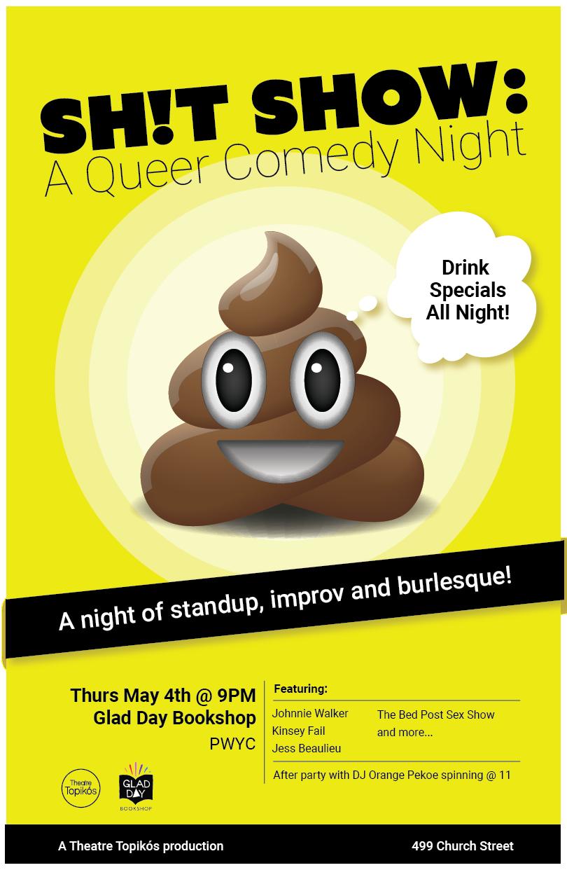 Shit Show Poster May 2017