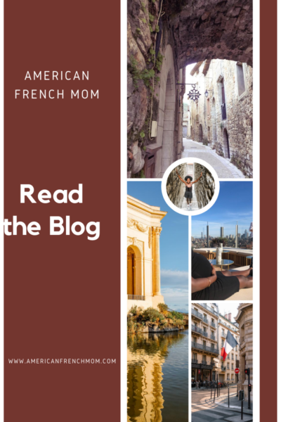 Read the Blog American French Mom