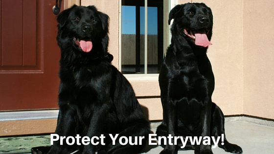Protect Your Entryway!