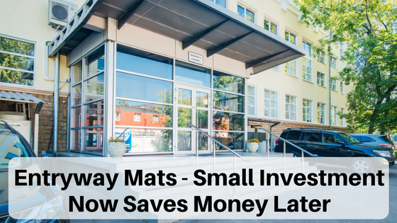 Entryway Mats - Small Investment Now Saves Money Later