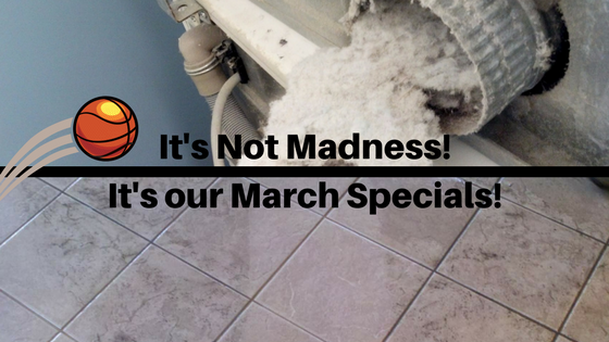 It's Not Madness! It's our March Specials!