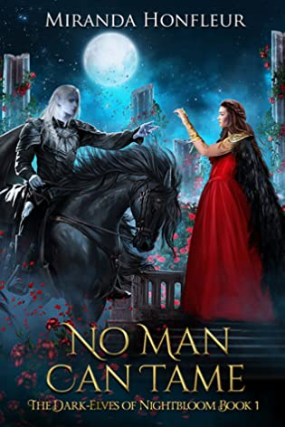 No Man Can Tame By Miranda Honfleur –  Review