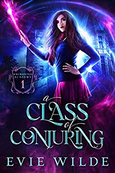 A Class of Conjuring by Evie Wilde – Review
