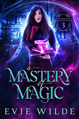 A Mastery of Magic by Evie Wilde Book Cover