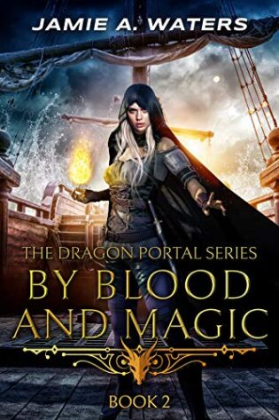 By Blood and Magic by Jamie A. Waters  – Review
