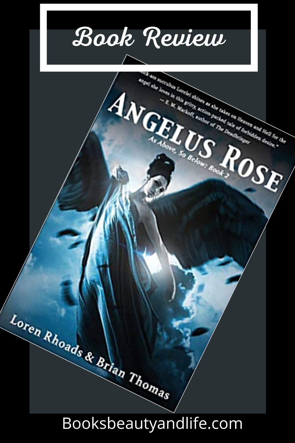 Angelus Rose: As Above, So Below Book  by Loren Rhoads, Brian Thomas