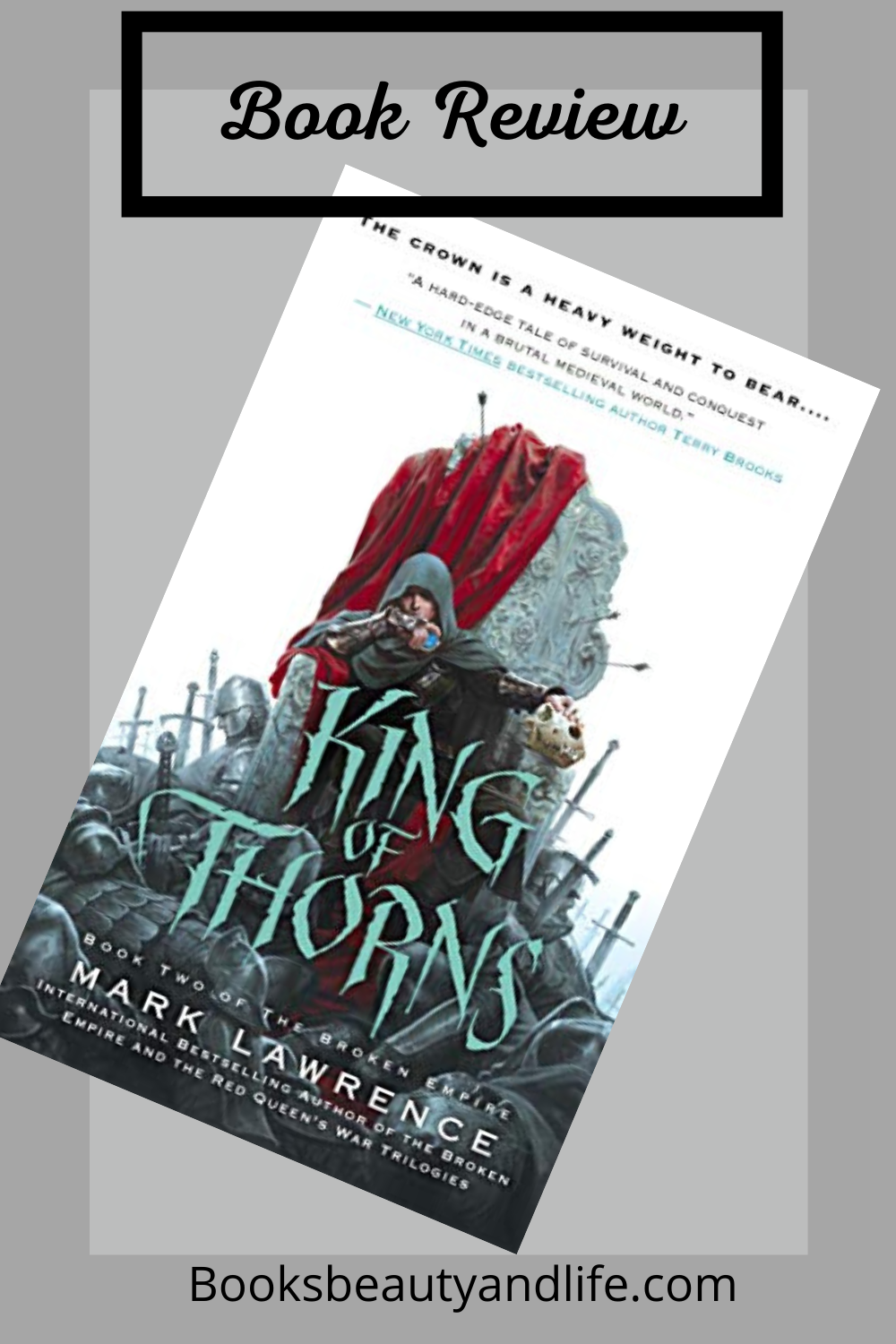 King of Thorns by Mark Lawrence – Review