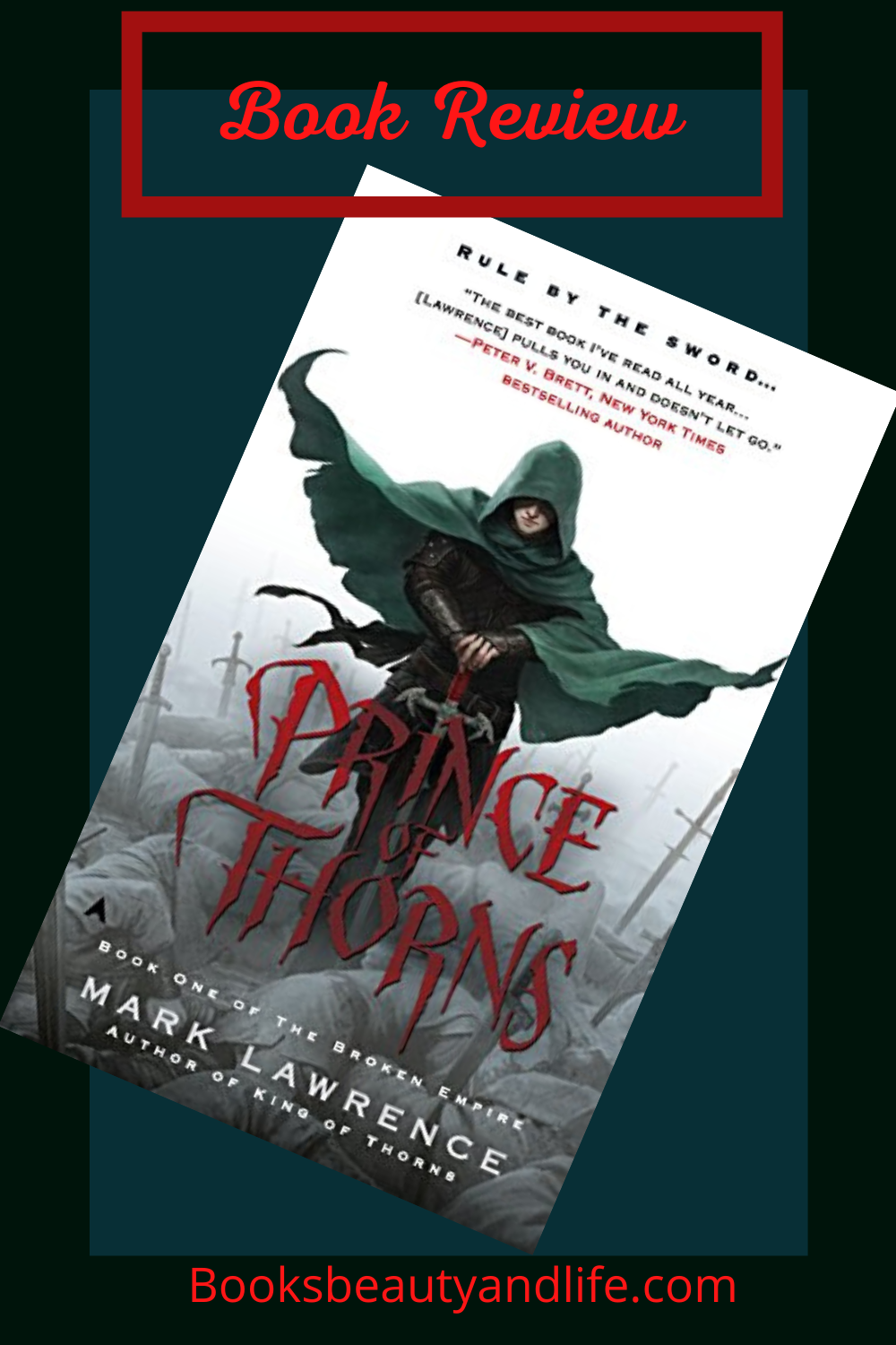 Prince of Thorns by Mark Lawrence – Review