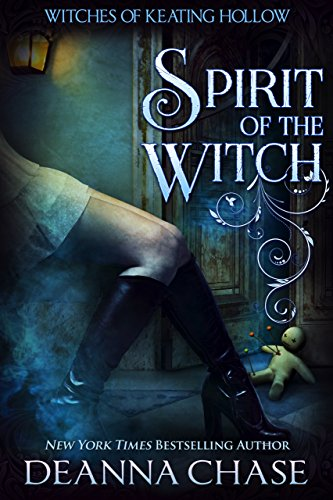 Spirit of the Witch, Witches of Keating Hollow #3