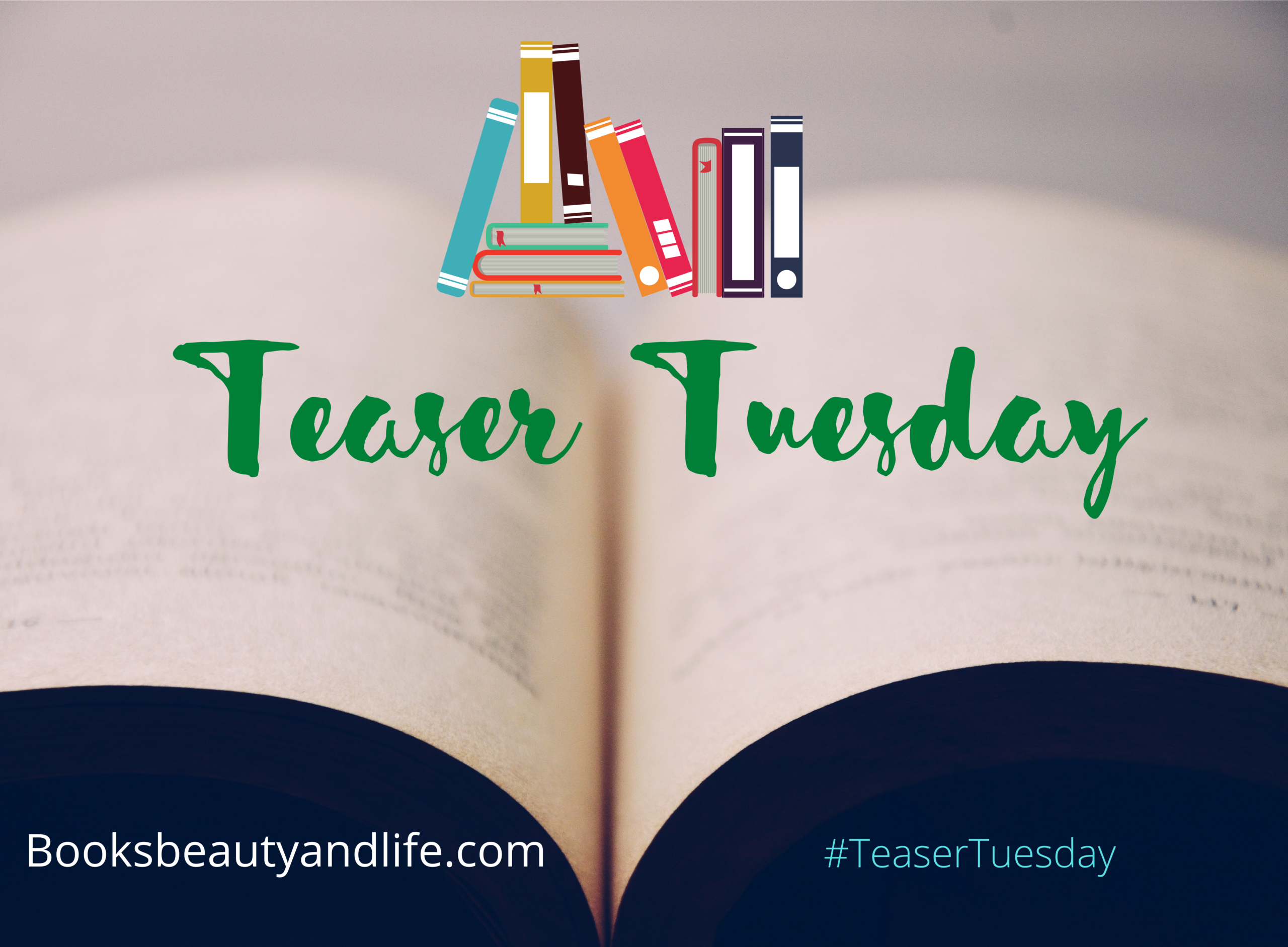 Teaser Tuesday 5/26