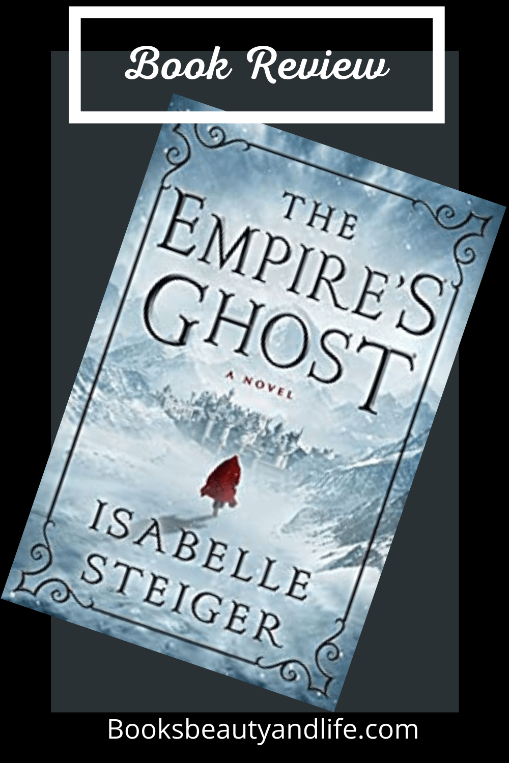 The Empire's Ghost by Isabelle Steiger