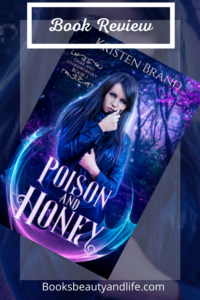 Poison and Honey by Kristen Brand Book Cover Image