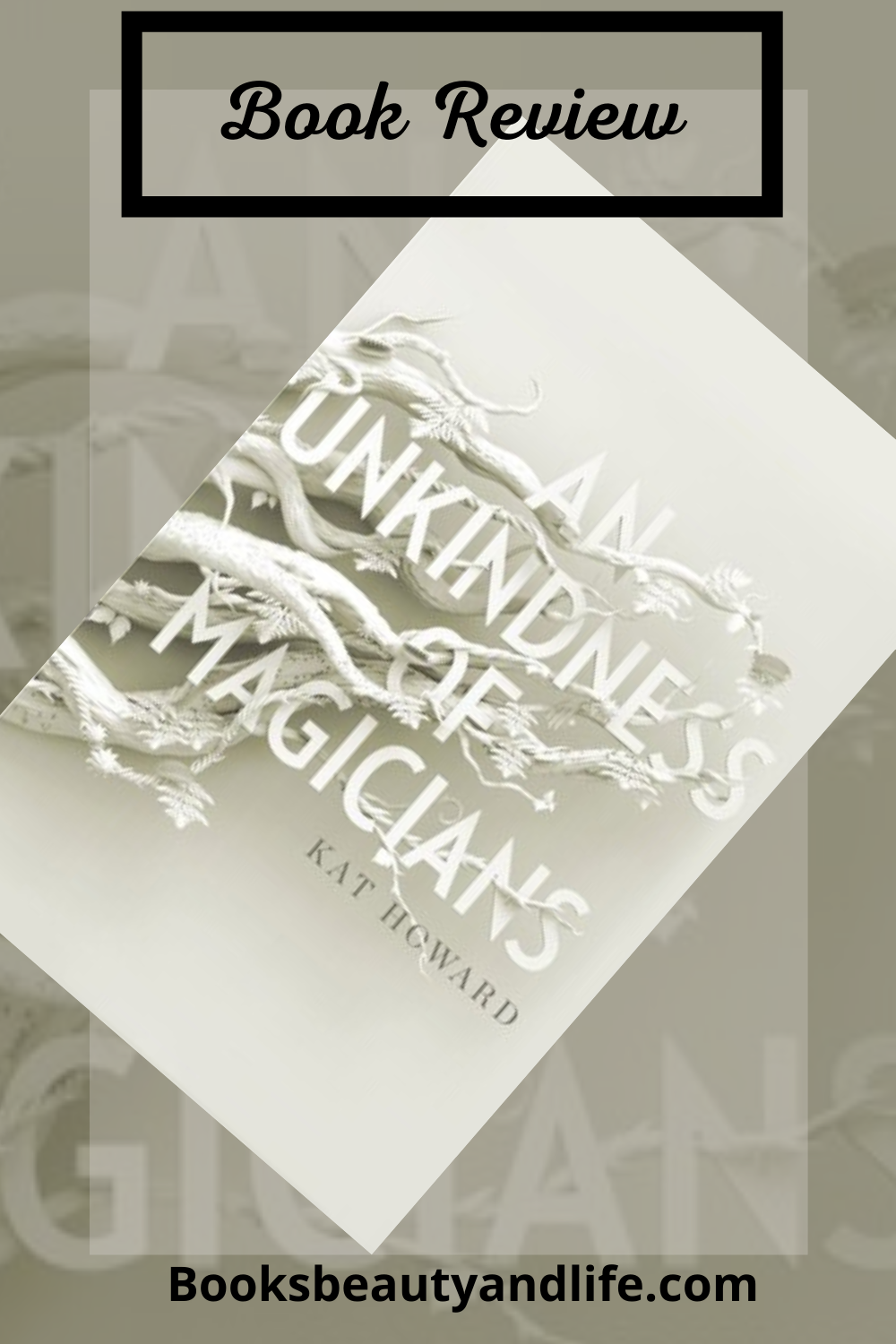 An Unkindness of Magicians by Kat Howard