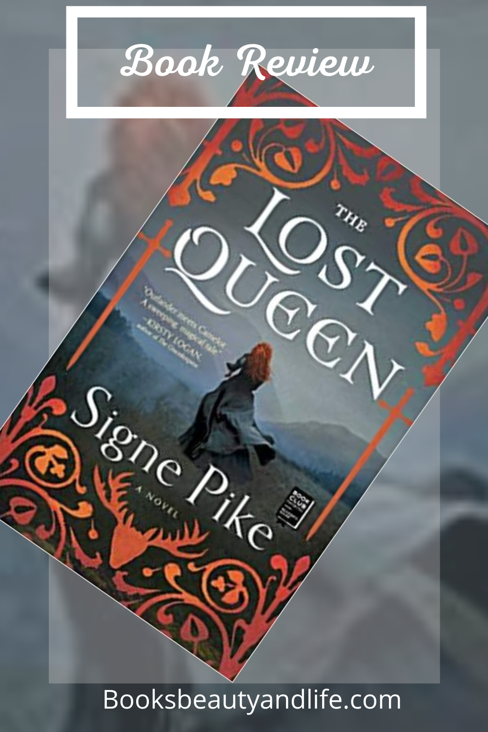 The Lost Queen by Signe Pike