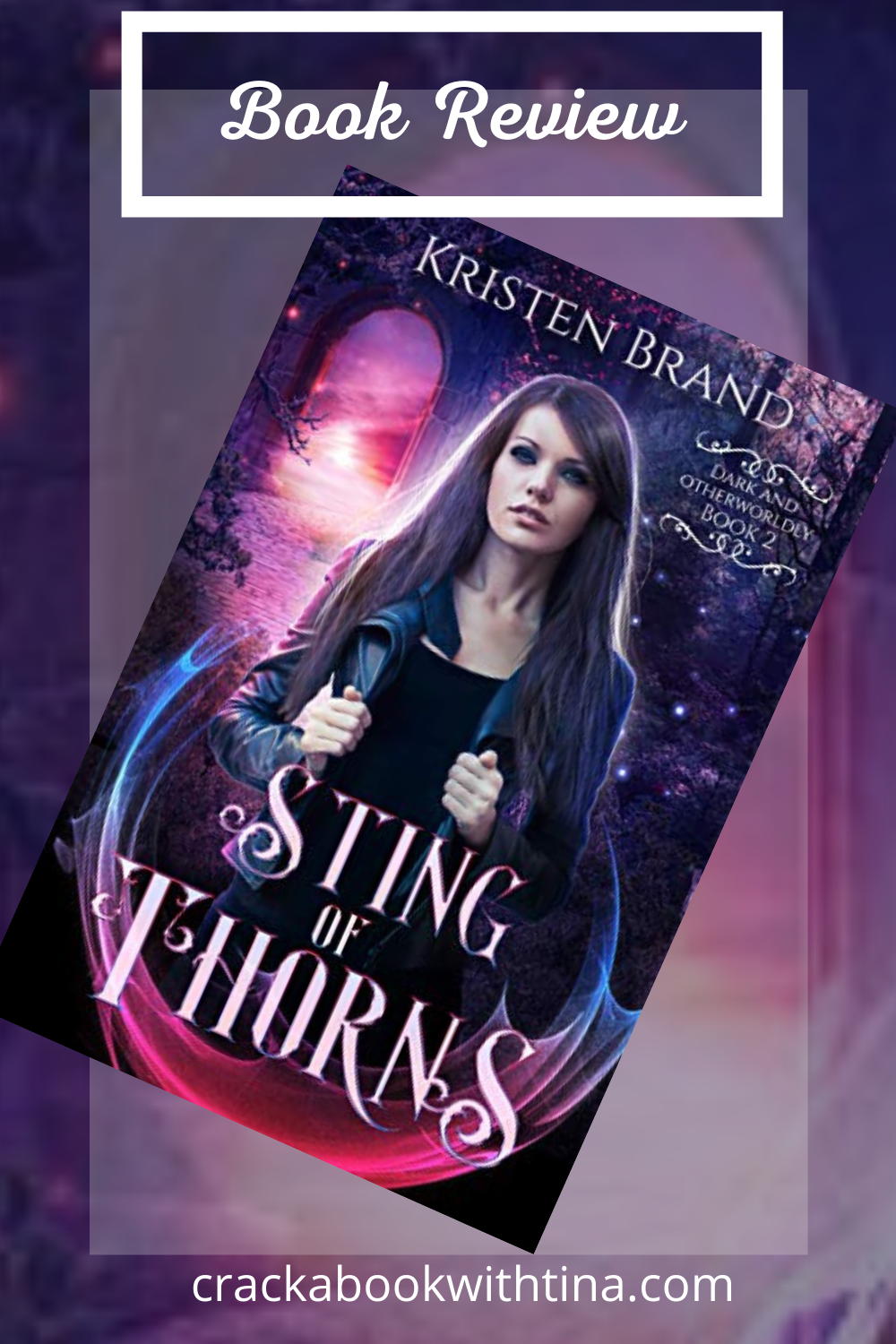 Sting of Thorns by Kristen Brand ARC Review