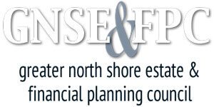 Greater North Shore Estate & Financial Planning Council