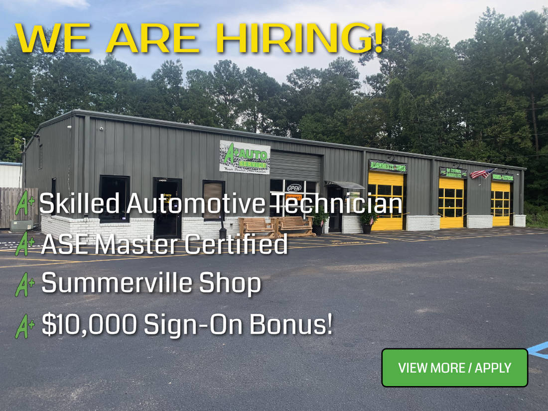 A+ Auto Service Summerville is Hiring a Mechanic
