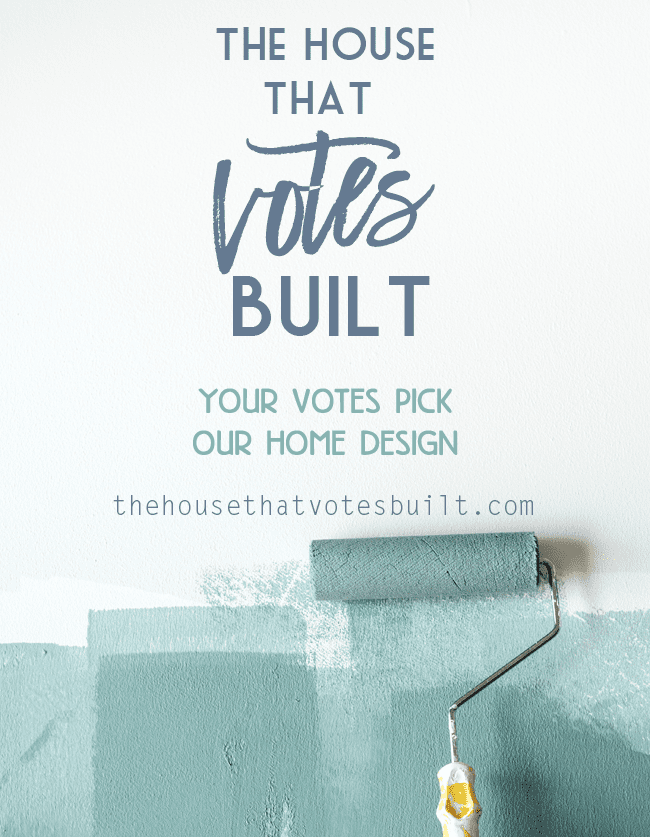 Vote on all of the design choices that go into this house. The House that Votes Built needs your votes!
