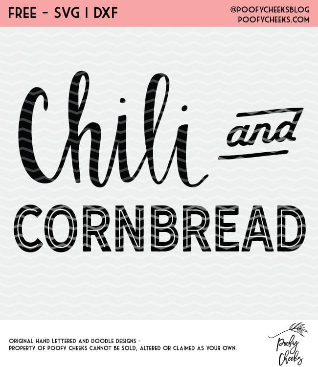 Chili and Cornbread Cut File - Free cut file from PoofyCheeks.com for Silhouete and Cricut #silhouette #cricut #cutfile