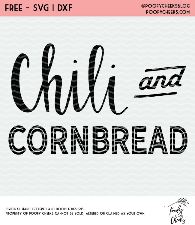 Chili and Cornbread Cut File - Free cut file from PoofyCheeks.com for Silhouete and Cricut #silhouette #cricut #cutfile