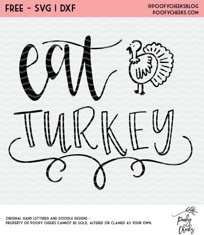 Eat Turkey cut file for use with Silhouette and Cricut cutting machines. SVG, DXF and PNG files. Thanksgiving cut file.