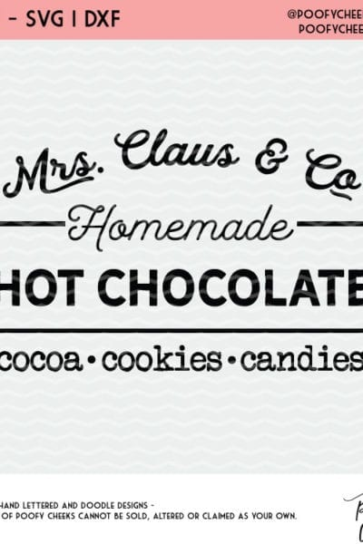 Christmas Cut File – Mrs. Claus and Co. Hot Chocolate – SVG, PNG, DXF