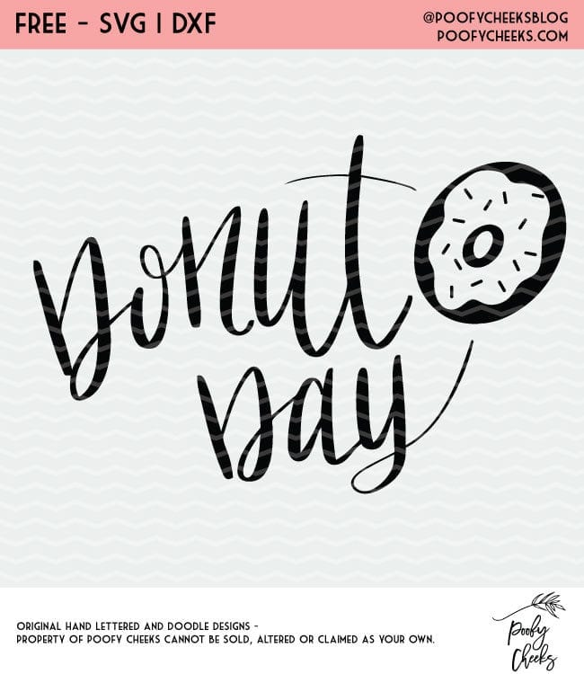 Donut day cut file for use with Silhouette and Cricut cutting machines. This site has TONS of free cutting files for personal and small business use.