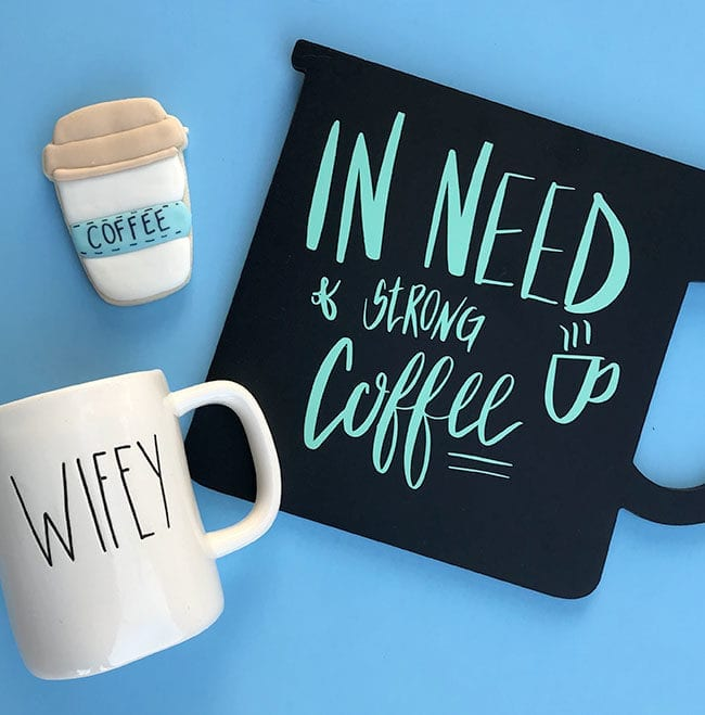 In Need of Coffee Cut File - Hand lettered cut file for Silhouette and Cricut.
