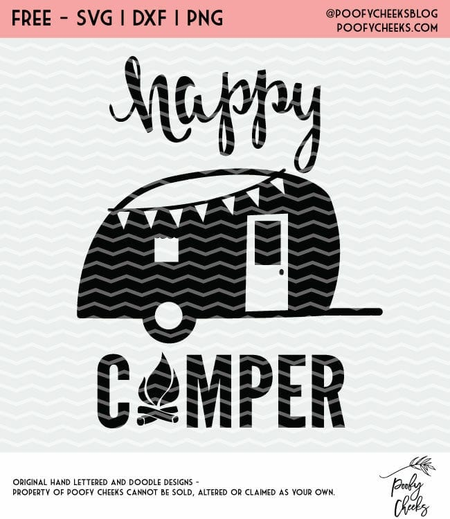 Happy Camper Cut File - Flash Freebie SVG, DXF and PNG for Cricut and Silhouette cutting machines.