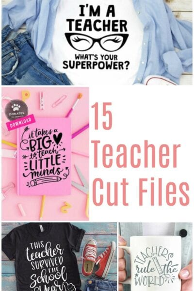 15 Teacher Appreciation Cut Files for Silhouette and Cricut – Teacher Appreciation Week
