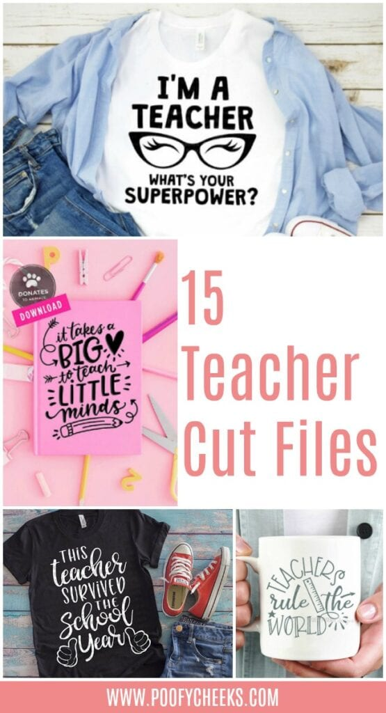 15 Teacher Cut Files from around the web. Use with Cricut and/or Silhouette machines.