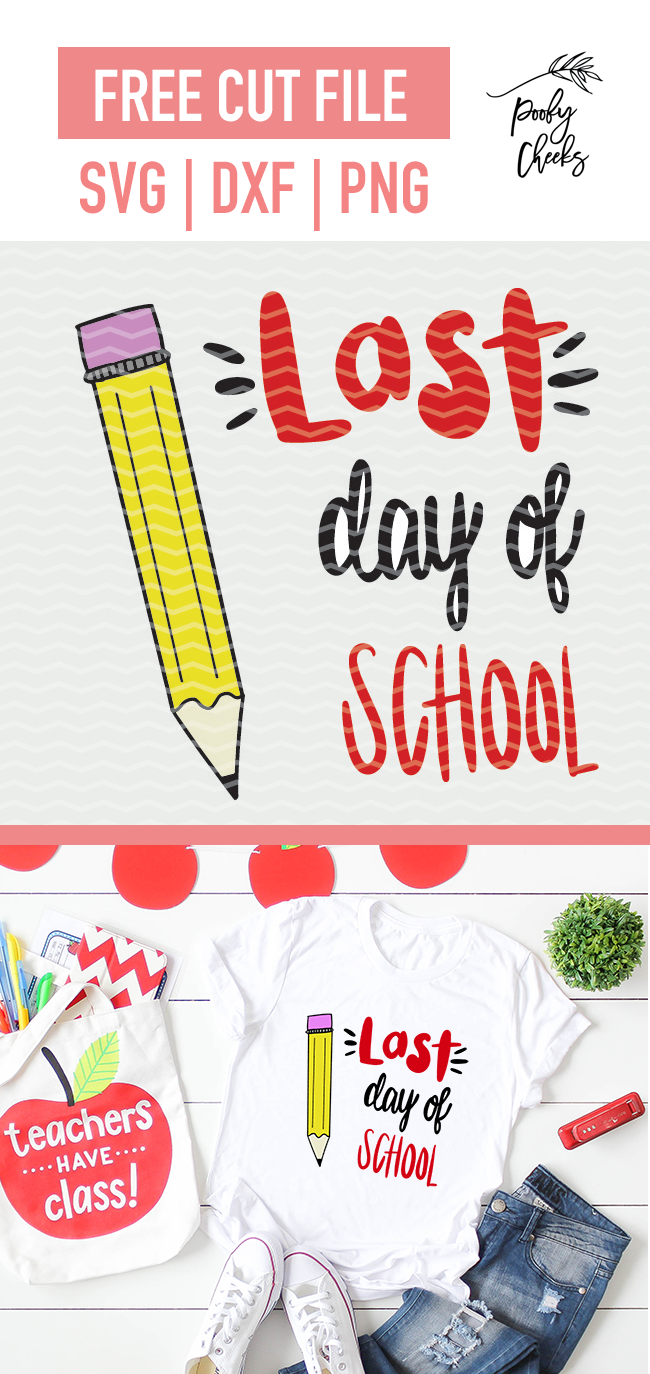 Last Day of School cut file for use with Silhouette and Cricut. SVG, DXF and PNG files.