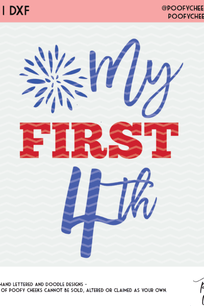 First Fourth Cut File – SVG, PNG, DXF