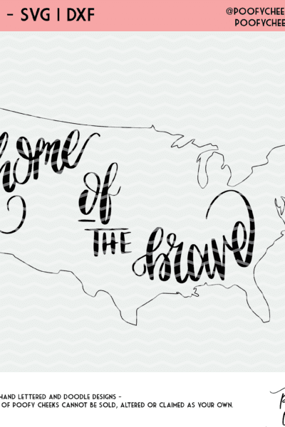 Home of the Brave Cut File – DXF, SVG and PNG for Silhouette and Cricut