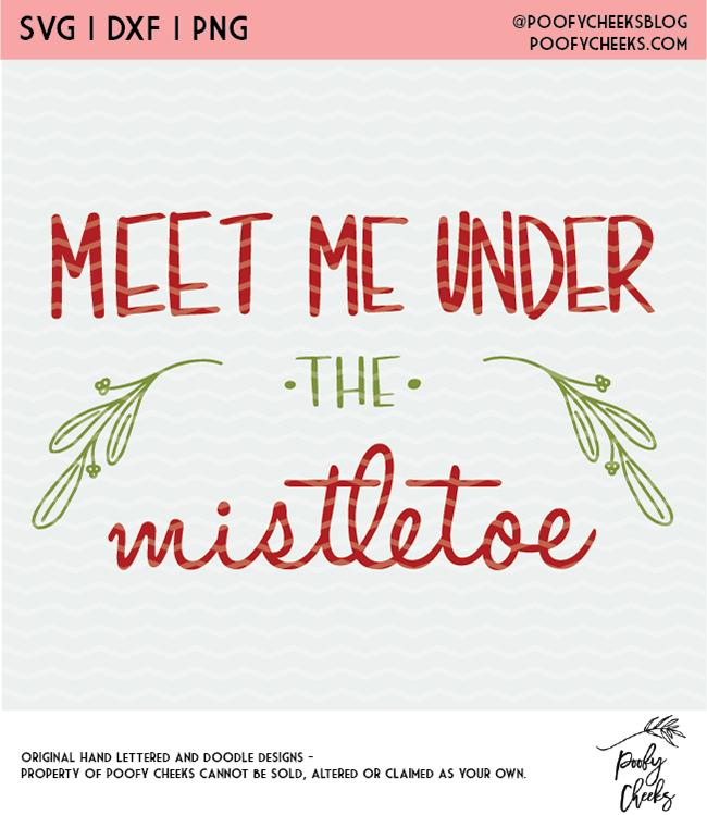 Meet me under the Mistletoe Digital Design SVG