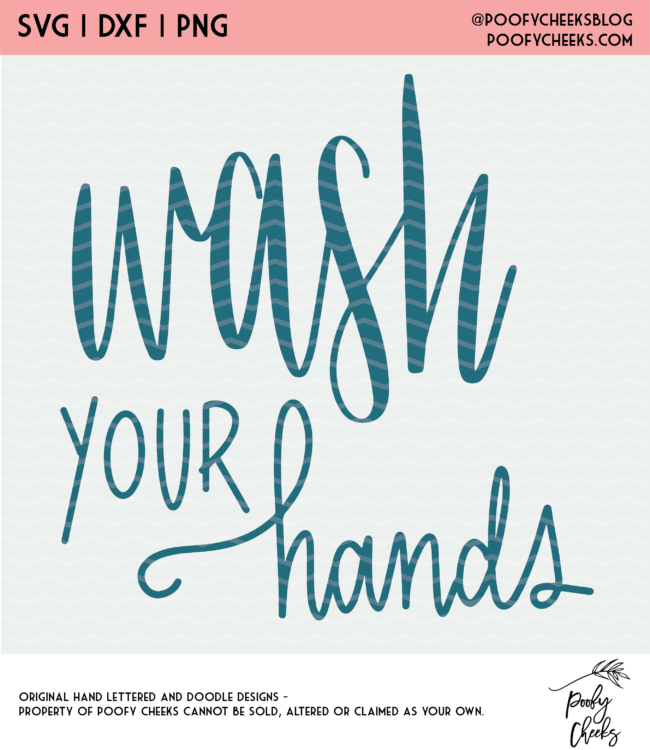 Wash Your Hands Digital Design for use with Cricut and Silhouette cutting machines.