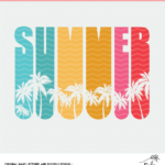 Summer Cut File Digital Design