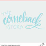 The Comeback Stoy digital file