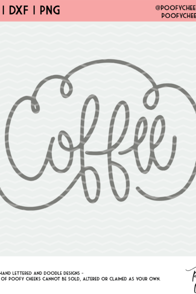 Coffee Cut File – SVG, DXF and PNG for Silhouette and Cricut