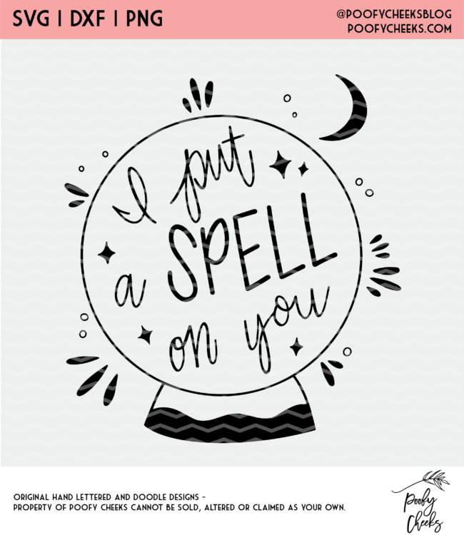 I Put a Spell on You Cut File - Digital Design