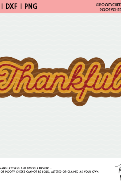 Layered Thankful Cut File – SVG, DXF and PNG – Silhouette an Cricut