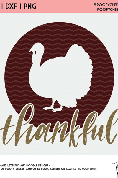 Thankful Thanksgiving Cut File – SVG, DXF, PNG – Silhouette and Cricut