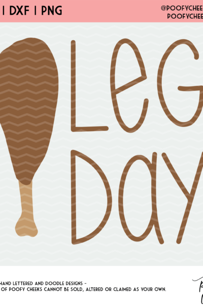 Leg Day Cut File – SVG, DXF, PNG for Cameo and Cricut