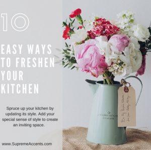 10 Easy Ways to Freshen Your Kitchen