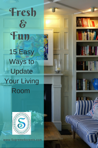 Fresh and Fun - 15 Easy Ways to Update Your Living Room