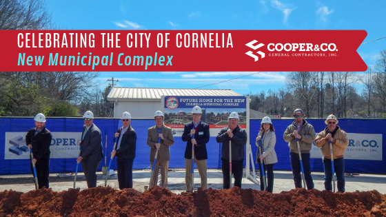 City of Cornelia Groundbreaking   Cooper & Company General Contractors