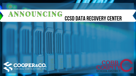 Cooper Awarded Construction of the CCSD Data Recovery Center