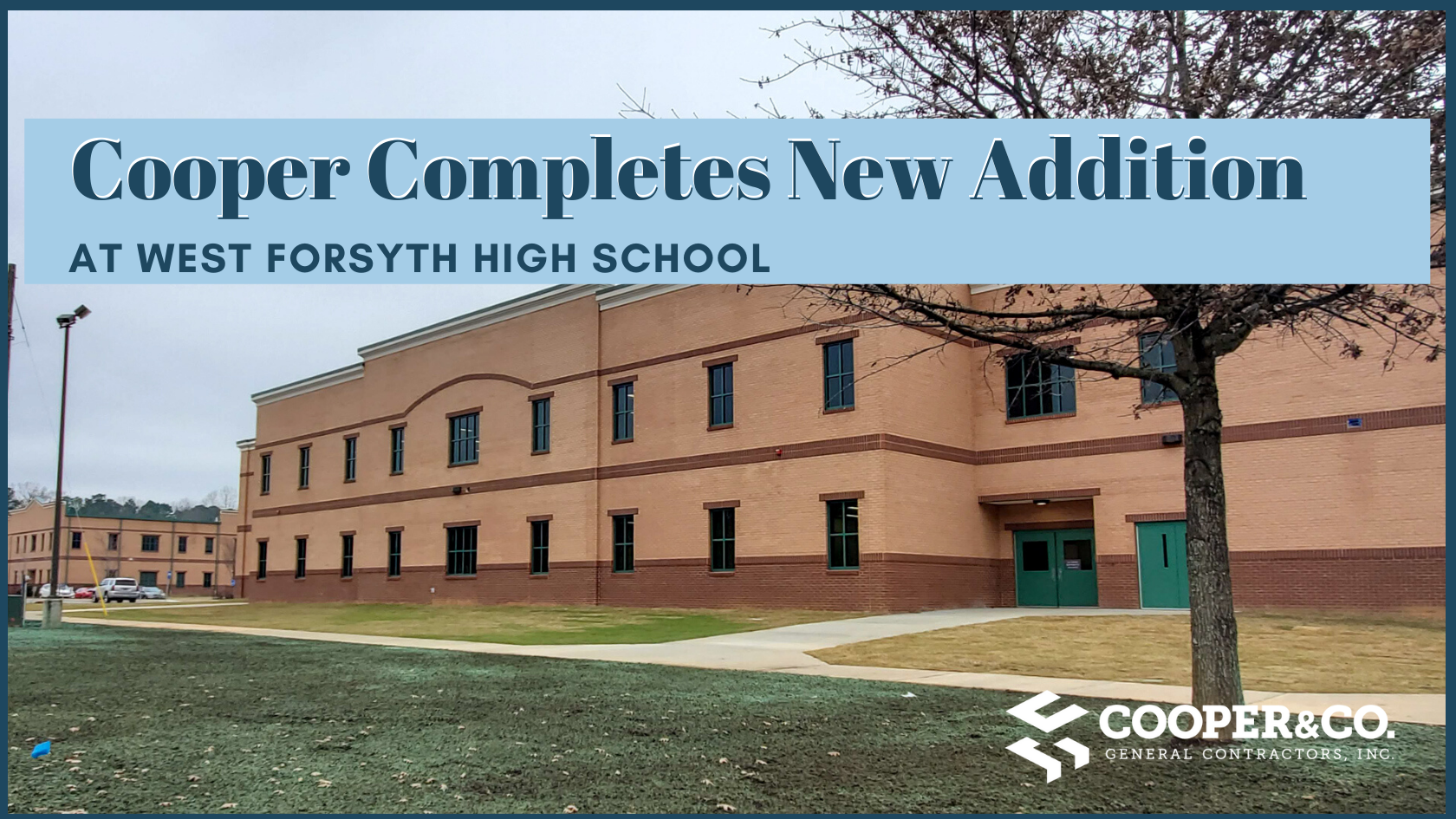 Project Update:  Cooper Completes Two Story Addition for West Forsyth High School